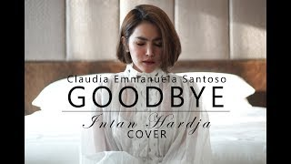 Claudia Emmanuela Santoso - Goodbye | Winner of Germany The Voice 2019 ( Intan Hardja Cover )