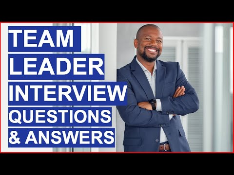 TEAM LEADER Behavioral Interview Questions & Answers ...