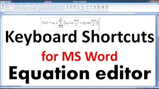 How to use MS Word Equation editor to write Mathematical equation/expression using Keyboard shortcut