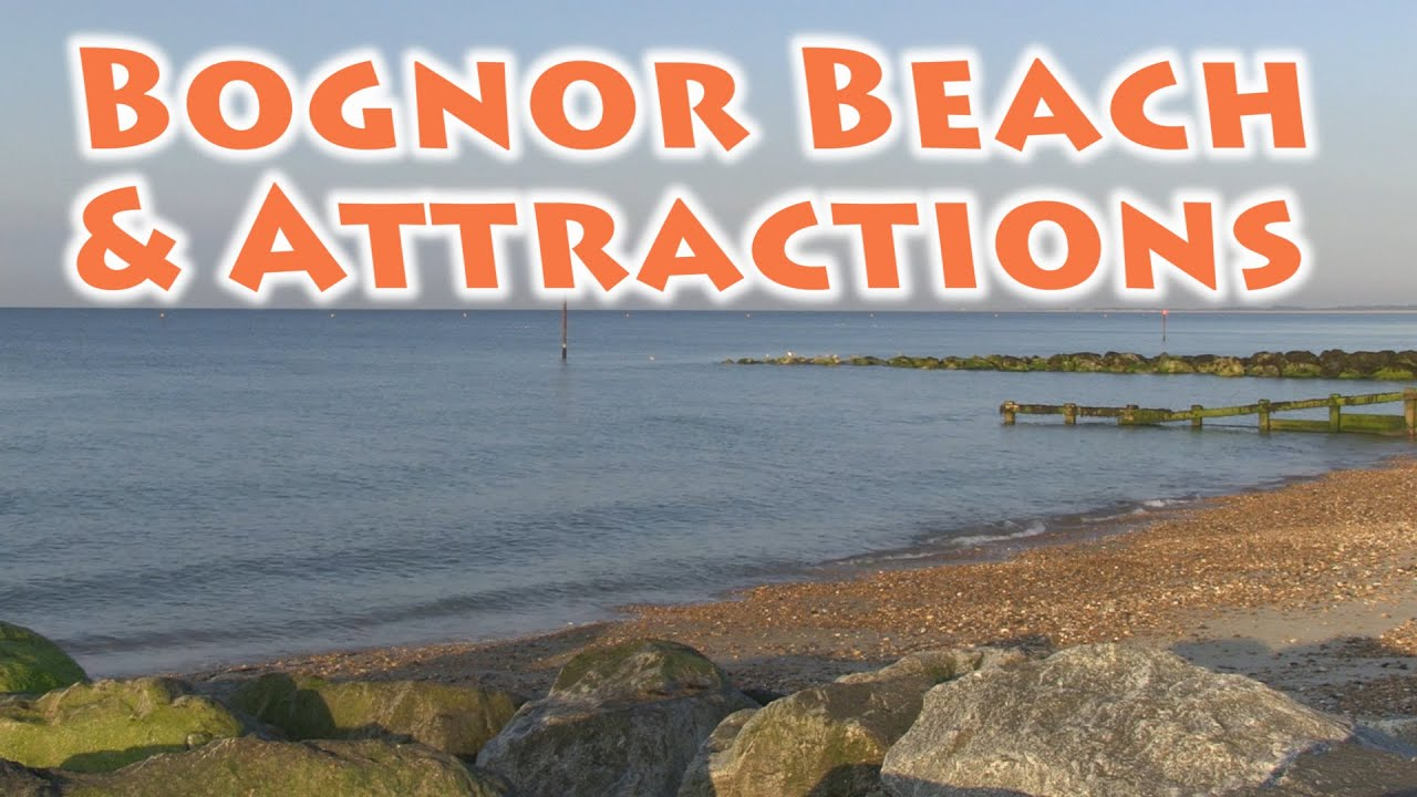 Visit Bognor Regis Beach Seafront Attractions Promenade Things To Do 2017 Video By Neil Cooper