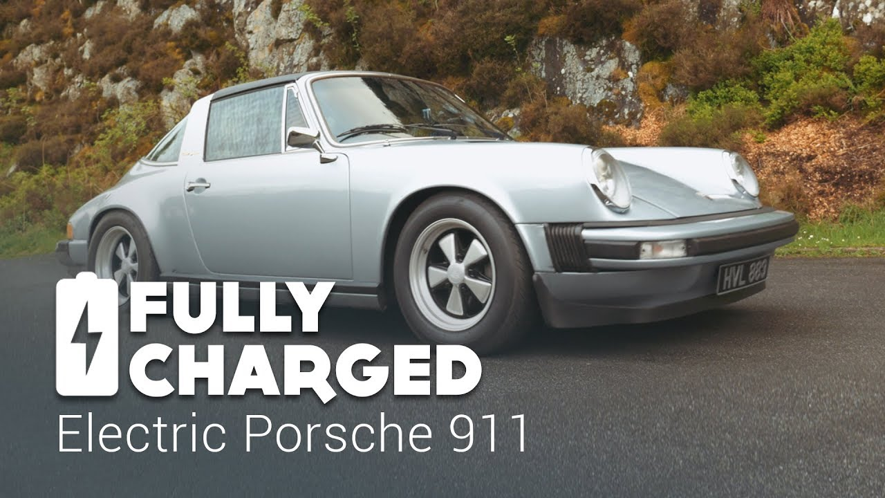 Electric Porsche 911 Fully Charged