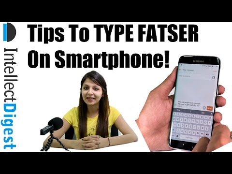 How To Type FASTER On Your Smartphone- Android & iPhone Tutorial |  Intellect Digest