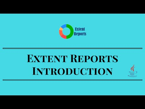 Extent Reports Introduction - Selenium Webdriver Reports in Java
