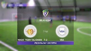 Обзор матча Magic Tiger Talisman VBA Турнир по мини футболу в Киеве