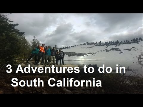 California travel guide: 3 adventures to do in southern California
