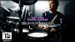 Get You - Daniel Caesar | Drum Playthrough by Tope Domingo