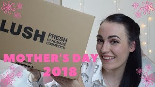 Lush Mother's Day Haul 2018