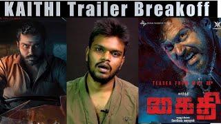 Kaithi   Trailer Breakoff    Arunodhayan