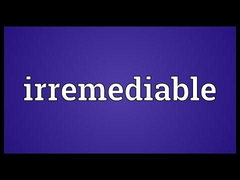 Header of irremediable
