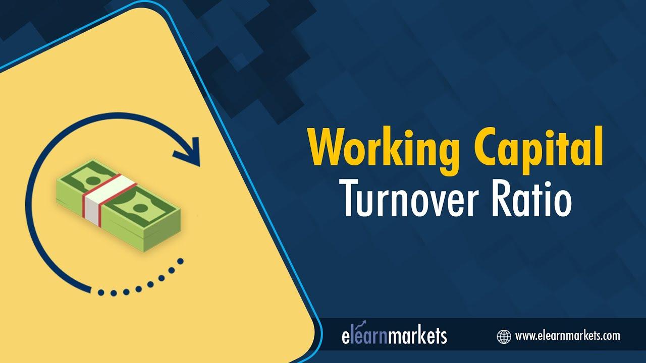 6 working capital turnover ratios youtube