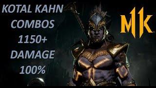 MK11 : Kotal Kahn Kombos 1100 + Damage