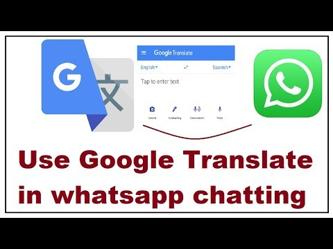 How To Use Google Translate In Whatsapp Chatting 2019
