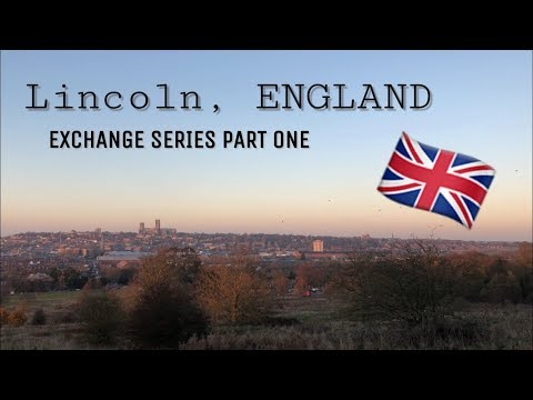 Living in Lincoln, England ○ MY EXCHANGE