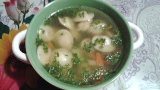Кулинарный влог: Рецепт №20 Суп с пельменями!!!!!=))