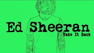 Video Ed Sheeran - Take It Back [Legendado/Lyric] download MP3, 3GP, MP4, WEBM, AVI, FLV Maret 2017