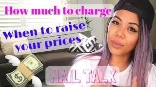 Nail Service Prices   How Much To Charge   When To Raise Your Prices   Nail Talk   Business