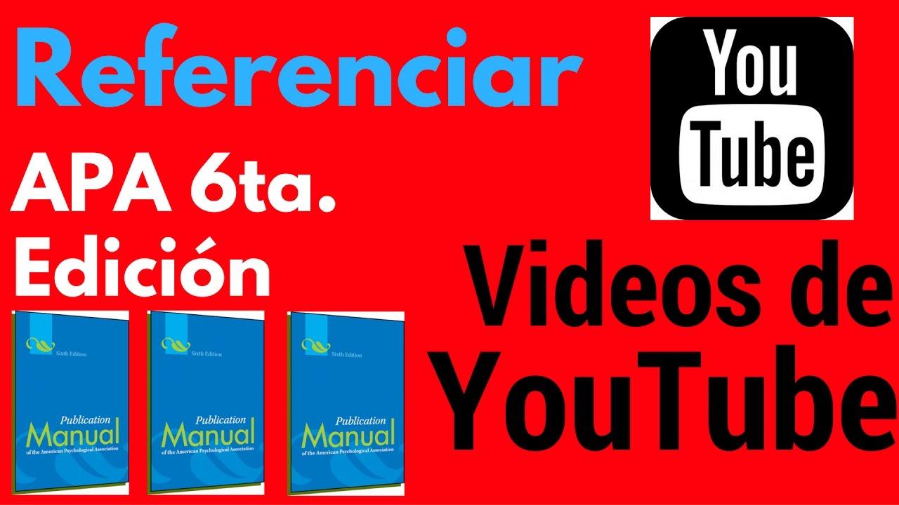 Videos De Youtube En Normas Apa 2019 Citar Y Referenciar Muy Fácil