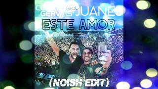 Cedric Gervais feat. Juanes - Este Amor (Noish Extended Edit)
