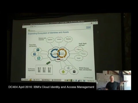 DC404 April 2016 Meeting: IBM's Cloud Identity and Access Management Solution (Lee Clemmer)