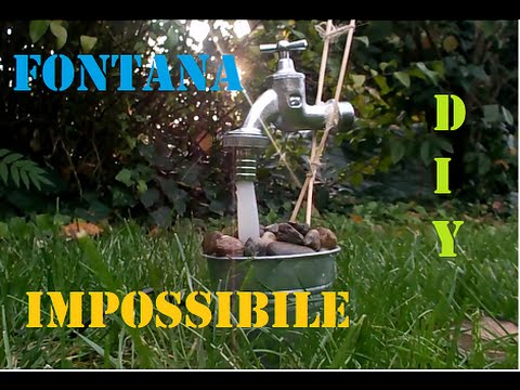 Fontane Da Giardino Fai Da Te.Fontana Impossibile Fai Da Te Diy Impossible Fontain Youtube