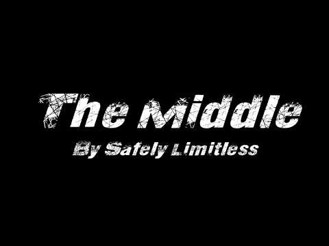 Safely Limitless - The Middle (Karaoke Version)