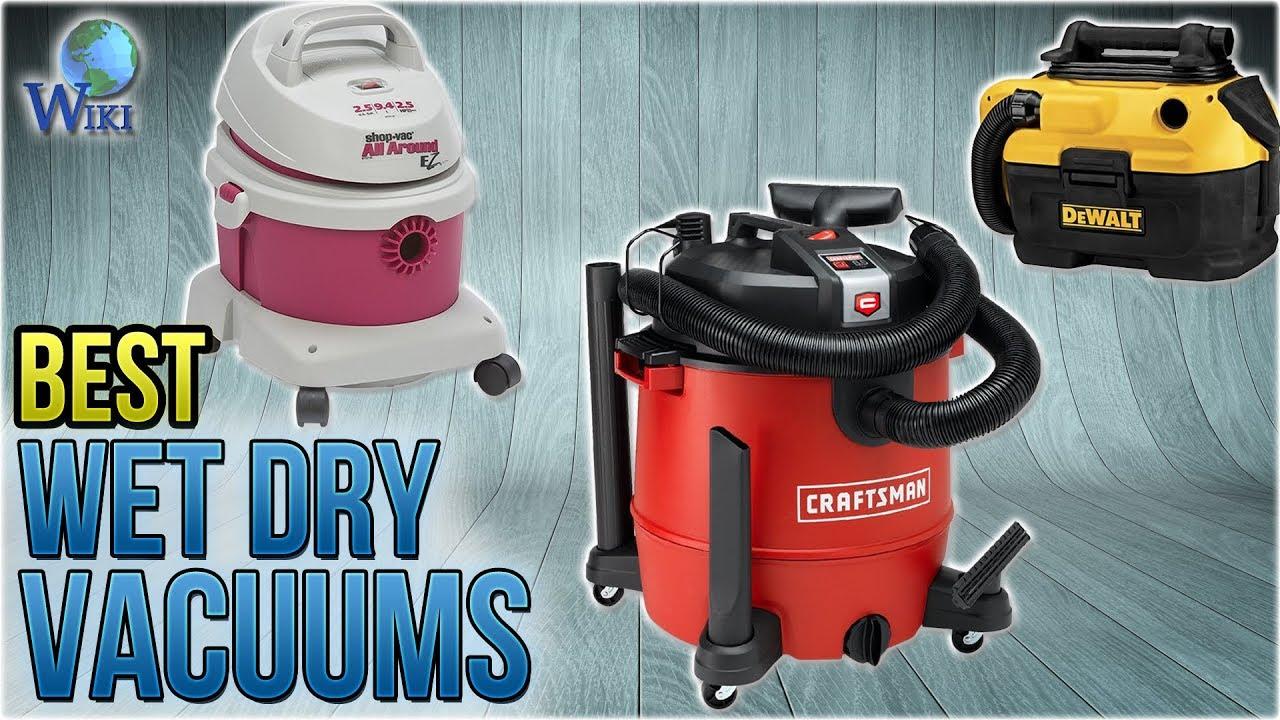 10 Best Wet Dry Vacuums 2018 Youtube