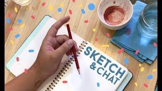 Sketch and Chat 2 // Jacquelindeleon