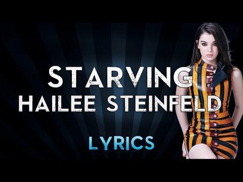 Hailee Steinfeld & Grey - STARVING Feat. ZEDD (Lyrics)