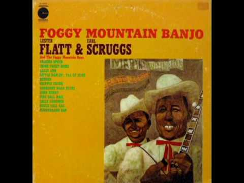 Foggy Mountain Banjo [1961] - Lester Flatt & Earl Scruggs And The Foggy Mountain Boys