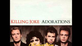 Killing Joke - Adorations (Instrumental Mix) - 1986