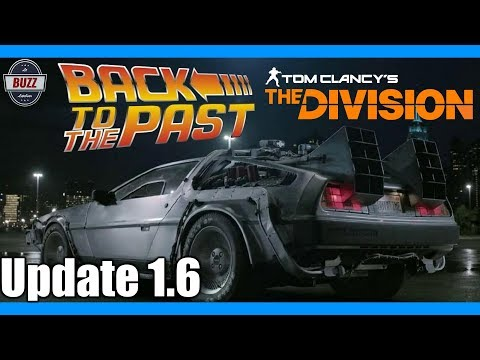 "THE DIVISION | ""Back to the Past!"" Ep. 6 - Update 1.6"