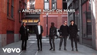 The Maine - Another Night On Mars