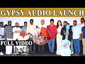 Full Video | Gypsy Movie Audio Launch | Jiiva | Santhosh Narayanan | Raju Murugan