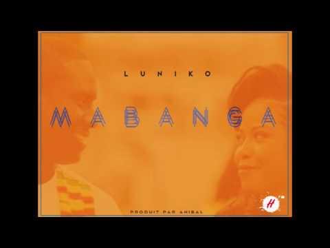 LUNIKO MABANGA (Prod By ANIBAL)