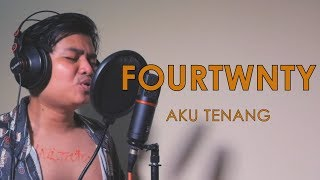Gambar cover Fourtwnty - Aku Tenang ( Cover ) by Arif alfiansyah