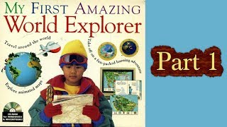Whoa, I Remember: My First Amazing World Explorer 2.0: Part 1