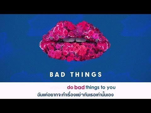 [Karaoke] Bad Things - Camila Cabello [Thaisub/ซับไทย/แปลไทย]