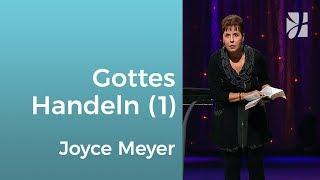 Entdecke Gottes Handeln in deinem Leben (1) – Joyce Meyer – Gott begegnen