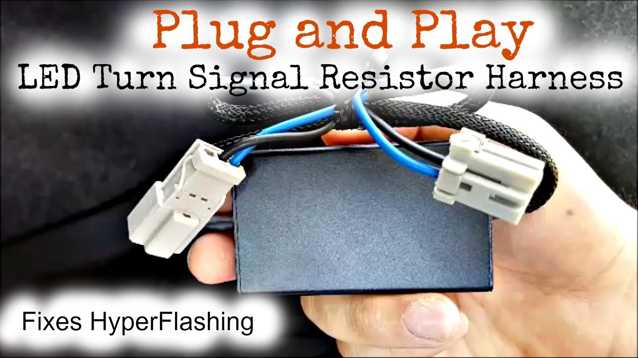 small resolution of plug and play turn signal led resistor wire harness product update installation and demo youtube