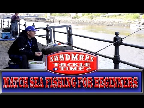 Sandmans Tackle Time Match Sea Fishing For Beginners