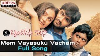 Mem Vayasuku Vacham Full Song ll 7G Brundhavana Colony  Songs ll   Ravi Krishna, Soniya Agarwal
