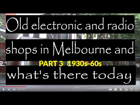 Old electronics and radio shops in Melbourne: Part 3 1930s - 1960s