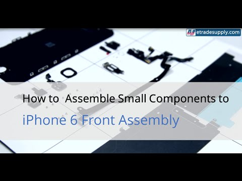 iPhone 6 Front Assembly Small Component Installation