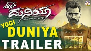 Yogi Duniya Official Trailer | New Kannada Movie | Yogi, Hithaa Chandrashekhar, Vasista Simha