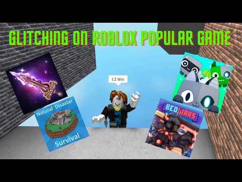 Glitching On ROBLOX POPULAR GAME (murder mystery , pet simulator X , BedWars , natural disaster)  