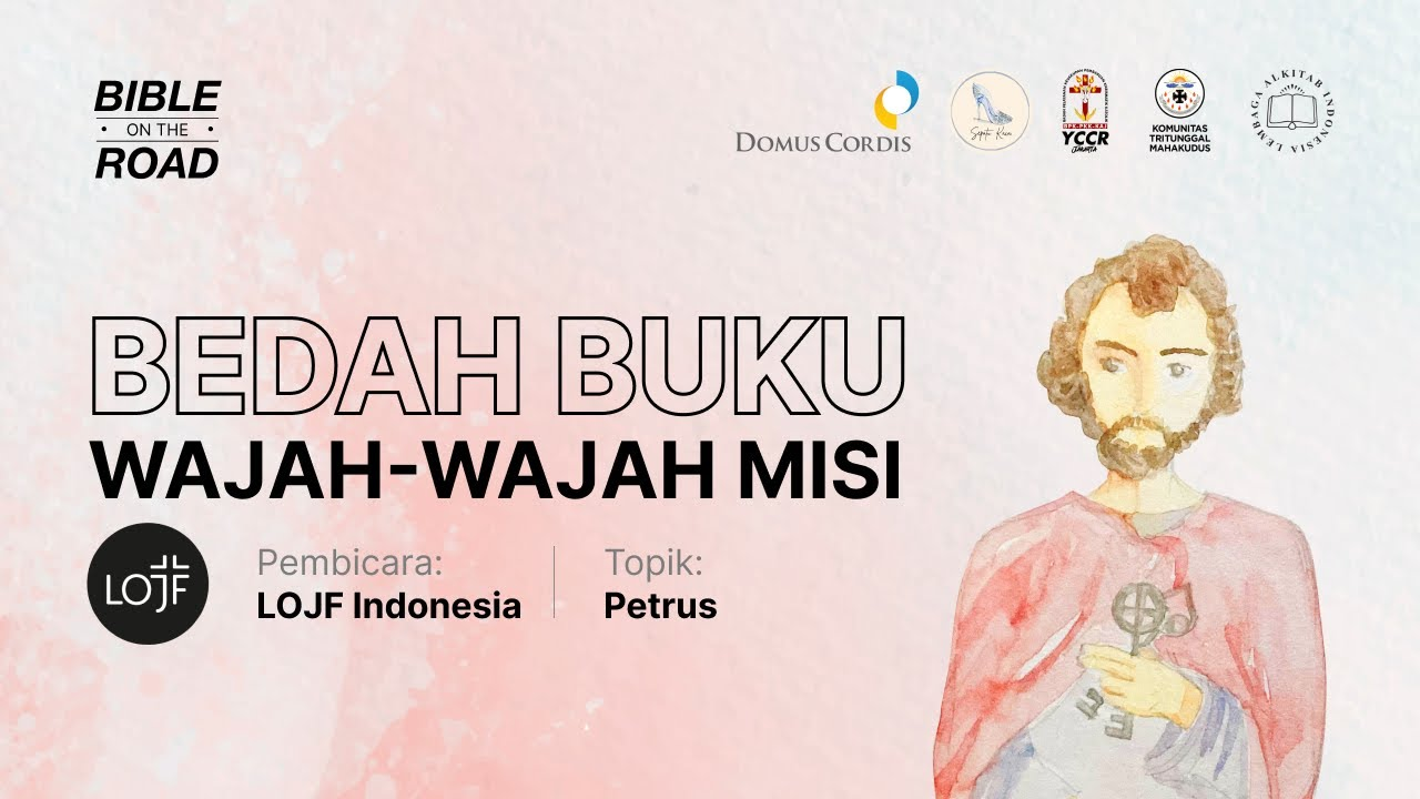 BIBLE on the Road - Series 05: LOJF Indonesia - Petrus