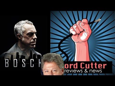 Bosch Amazon Orignal Series Review, Bill Clinton, WUT? - CordCutters