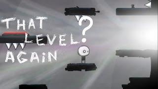ЧТО ТАМ ЗА ДВЕРЬЮ? ФИНАЛ ► That Level Again (33 - 64 уровни)