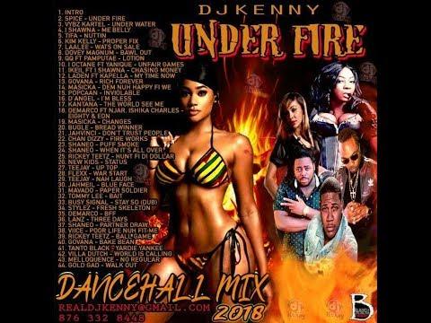 DJ KENNY UNDER FIRE DANCEHALL MIX MAY 2018
