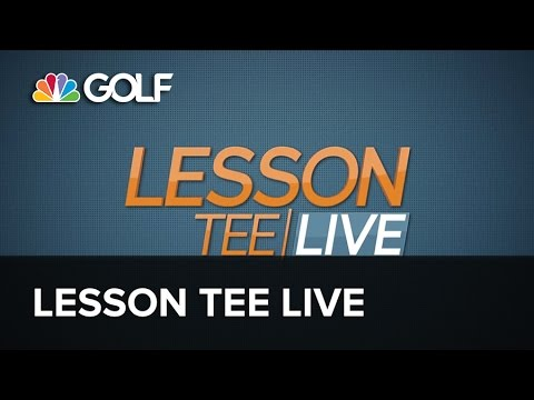 Lesson Tee Live Premieres Tonight at 8PM ET | Golf Channel
